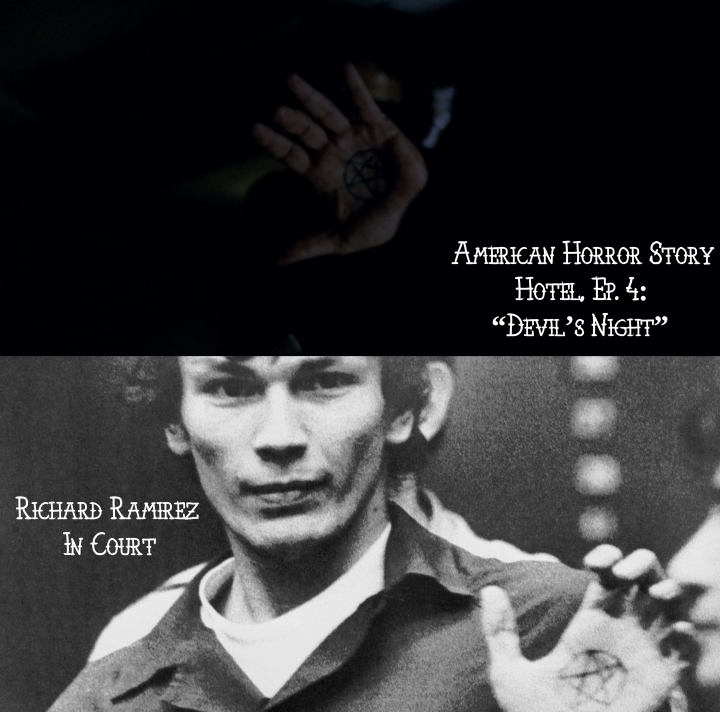 """Richard Ramirez v. American Horror Story """"Hotel"""""""