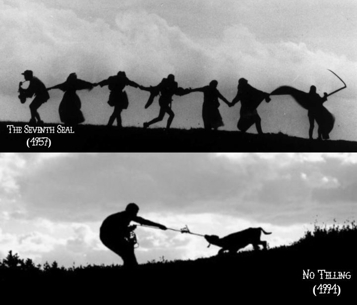The Seventh Seal (1957) v. No Telling (1991)