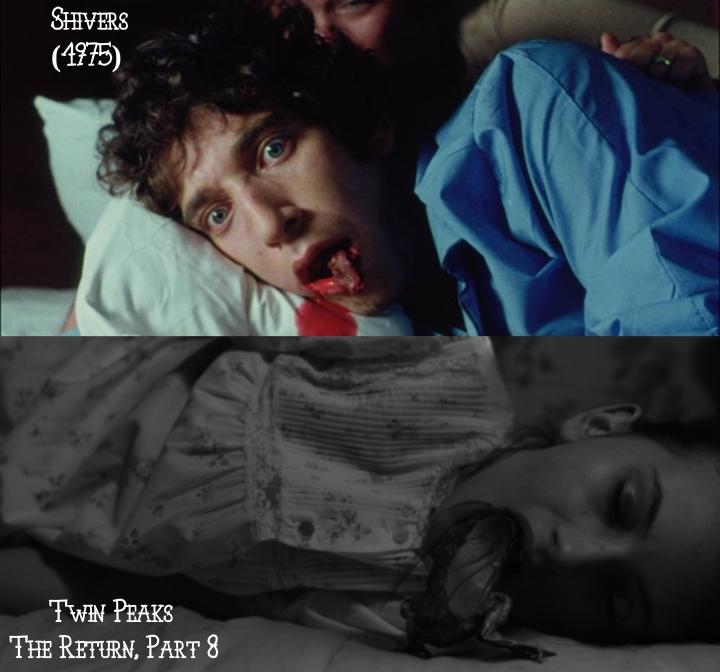 Shivers (1975) v. Twin Peaks: The Return