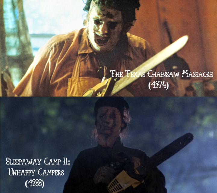 The Texas Chainsaw Massacre (1974) v. Sleepaway Camp II: Unhappy Campers (1988)