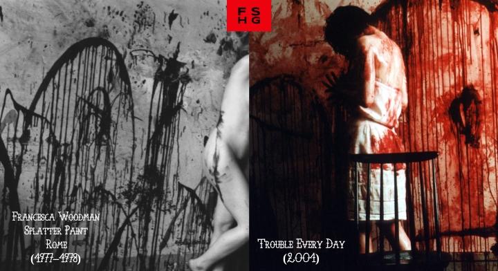 Francesca Woodman's Splatter Paint v. Trouble Every Day (2001)