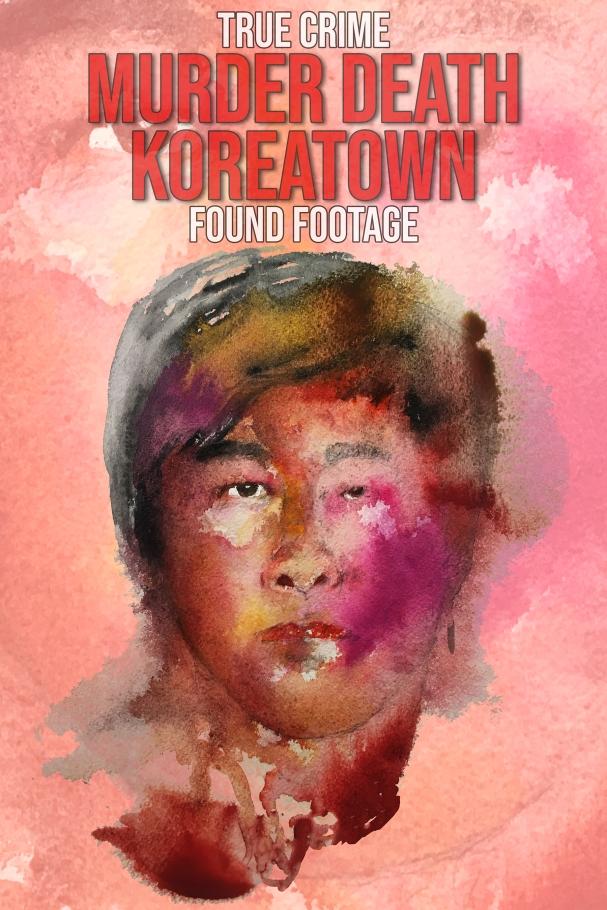 Murder Death Koreatown POSTER