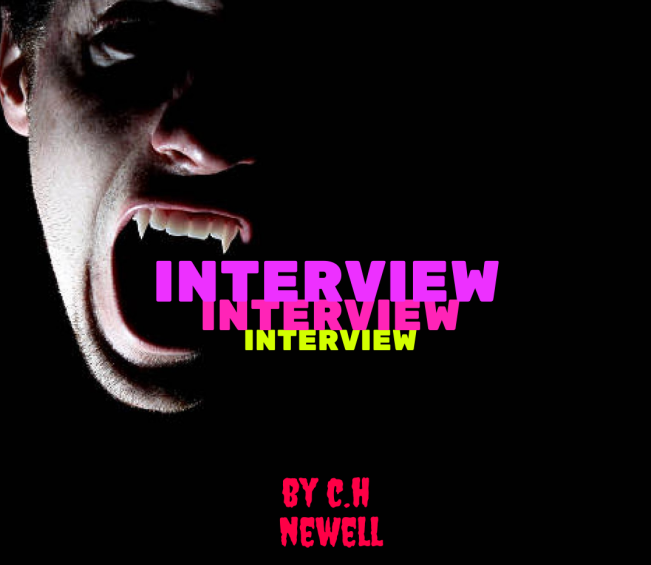 Interview by C.H. Newell COVER